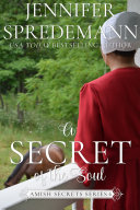 A Secret of the Soul  Amish Secrets  6
