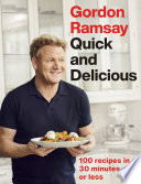 Gordon Ramsay Quick   Delicious