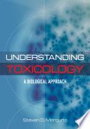 Understanding Toxicology Book