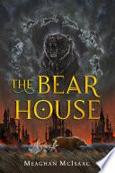 The Bear House   1  Book PDF