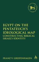 Egypt on the Pentateuch's Ideological Map [Pdf/ePub] eBook