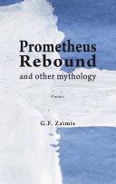 Pdf Prometheus Rebound and Other Mythology