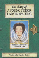 The Diary of a Young Tudor Lady in waiting