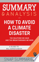 Summary   Analysis of How to Avoid a Climate Disaster