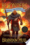 """""""Chasing the Prophecy"""" by Brandon Mull"""