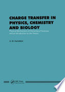 Charge Transfer in Physics, Chemistry and Biology