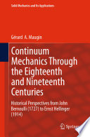Continuum Mechanics Through the Eighteenth and Nineteenth Centuries Book
