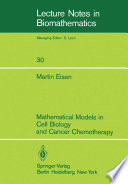 Mathematical Models in Cell Biology and Cancer Chemotherapy