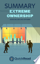 Extreme Ownership by Jocko Willink and Leif Babin (Summary)