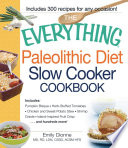 The Everything Paleolithic Diet Slow Cooker Cookbook Book