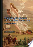 Pluralism  Pragmatism and American Democracy