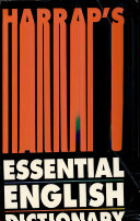 Harrap s essential English Dictionary