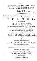 The Certain Increase of the Glory and Kingdom of Jesus  a Sermon  John Iii  30   Etc