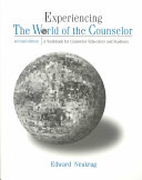 Experiencing The World Of The Counselor Book PDF