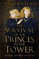 Survival of Princes in the Tower