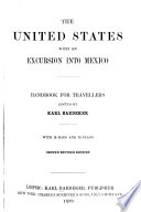 The United States  with an Excursion Into Mexico