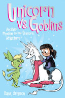 Unicorn vs. Goblins (Phoebe and Her Unicorn Series Book 3) [Pdf/ePub] eBook
