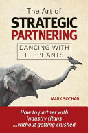 The Art of Strategic Partnering