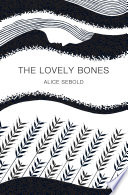 The Lovely Bones: Picador 40th Anniversary Edition