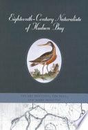 Eighteenth Century Naturalists of Hudson Bay
