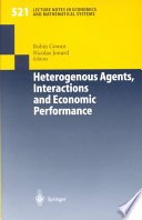 Heterogenous Agents, Interactions and Economic Performance