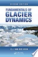 Fundamentals of Glacier Dynamics  Second Edition