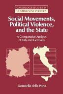 Social Movements, Political Violence, and the State