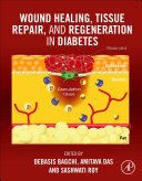 Wound Healing  Tissue Repair and Regeneration in Diabetes