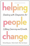 link to Helping people change : coaching with compassion for lifelong learning and growth in the TCC library catalog
