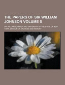 The Papers of Sir William Johnson Volume 5