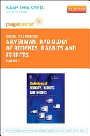 Radiology of Rodents  Rabbits and Ferrets Book