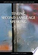 Testing Second Language Speaking