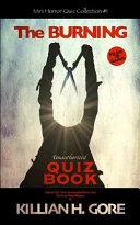 The Burning Unauthorized Quiz Book