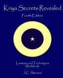 Kriya Secrets Revealed