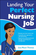 Landing Your Perfect Nursing Job