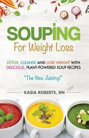 Souping for Weight Loss