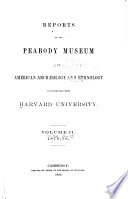 Annual Report of the Trustees of the Peabody Museum of American Archaeology and Ethnology Book PDF