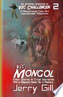 Vic: Mongol