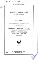 Review of Amtrak Train  The Inter American   Report by the Subcommittee on Oversight and Investigations of       July 1975