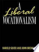 A Liberal Vocationalism