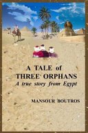 Tale of Three Orphans