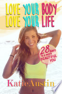 Love Your Body, Love Your Life.epub