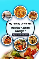 My Family Cookbook  Mothers Against Hunger