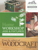 Home Workshop Jigs and Fixtures