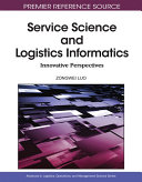 Service Science and Logistics Informatics  Innovative Perspectives