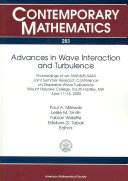 Advances in Wave Interaction and Turbulence