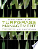 """Fundamentals of Turfgrass Management"" by Nick Christians"