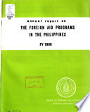 Annual Report on the Foreign Aid Programs in the Philippines for FY ...