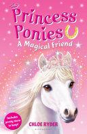 Princess Ponies 1  A Magical Friend