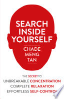 Search Inside Yourself  Increase Productivity  Creativity and Happiness  ePub edition